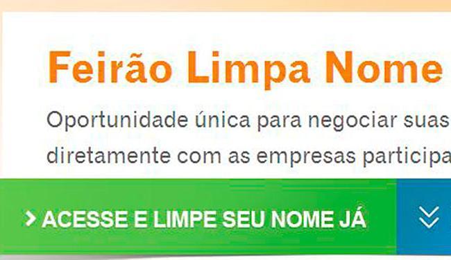 Na Serasa a iniciativa vai até o dia 20 de outubro, já na Boa Vista encerra-se dia 14 de dezembro - Foto: Reprocução | Internet
