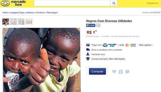 Reprodução de anúncio publicado no Mercado Livre, que vendia negros a R$ 1 - Foto: Reprodução