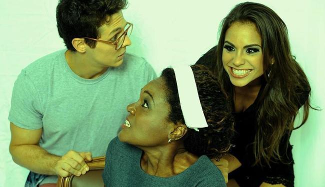 Os atores Rafael Medrado, Patricia Rammos e Thaís Laila em cena da montagem baiana - Foto: Divulgação
