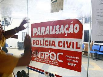 Polícia Civil paralisou as atividades durante três dias, no mês de agosto - Foto: Haroldo Abrantes | Arquivo | Ag. A TARDE