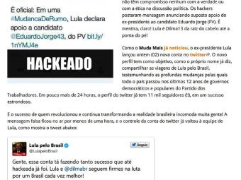 Hackers postaram apoio de Lula a Eduardo Jorge. Em seguida, perfil oficial desmentiu - Foto: Reprodução