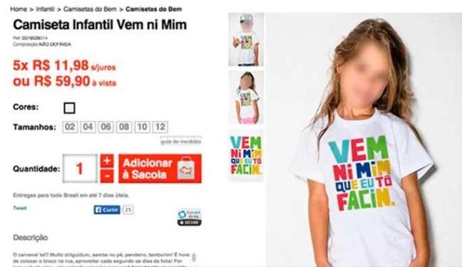 Camiseta com frase polêmica foi feita para o público infantil - Foto: Reprodução