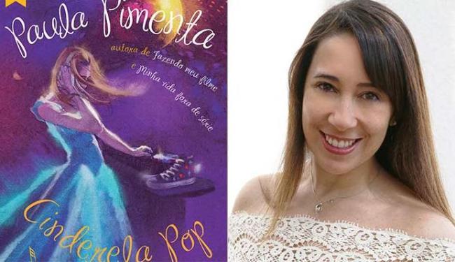 Paula Pimenta e a capa do novo livro dela, Cinderela Pop - Foto: Divulgação