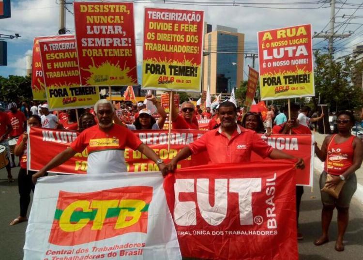 Terceirização e reforma da Previdência geraram protestos na capital baian - Foto: Divulgação   CUT