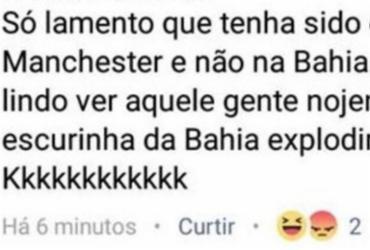Mulher escreve que ataque terrorista deveria ser na Bahia e não em Manchester