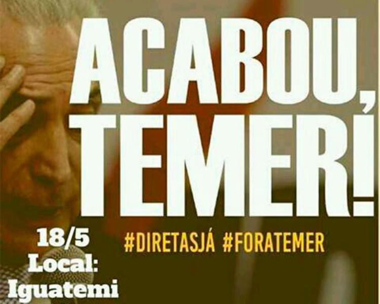 Atos pedem #ForaTemer e #DiretasJá - Foto: Reprodução | WhatsApp