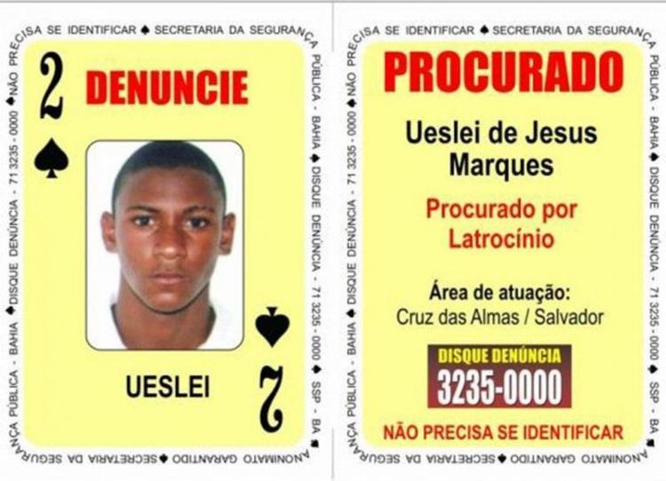 Uéslei era procurado por latrocínio (roubo seguido de morte) - Foto: Divulgação   SSP