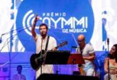 Veja a lista de vencedores do Prêmio Caymmi de Música | Foto: