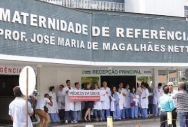 Médicos da Maternidade de Referência suspendem paralisação em Salvador
