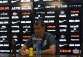 Carille nega prêmio como motivação na Copa do Brasil:
