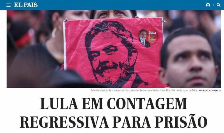 El País destacou a iminência da prisão de Lula - Foto: Reprodução | El País