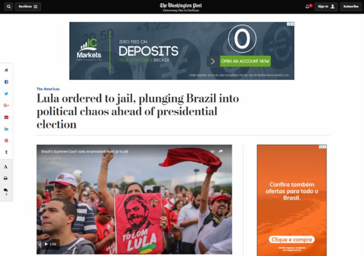 Ordem de prisão contra Lula 'mergulha País em crise política', diz Washington Post - Foto: Reprodução