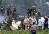 Empresa aérea de tragédia em Cuba teve sérias queixas de segurança | Foto: Agência Brasil