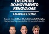 Renova OAB debate dificuldades da advocacia em Lauro de Freitas | Foto: Divulgação