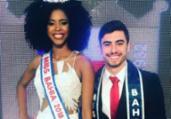Adrielle e Alexandre são a Miss e o Mister Bahia 2018   Divulgação