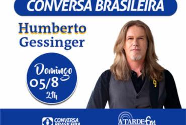 Conversa Brasileira recebe Humberto Gessinger neste domingo, 5 | Divulgação | A TARDE FM