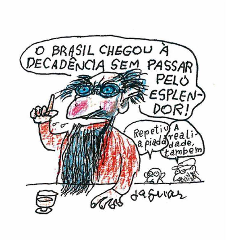 """Jaguar, cartunista: """"Se o capitão e o general forem eleitos, acredite se quiser, teremos muitas, mas muitas saudades do Temer"""" - Foto: Jaguar l Editoria de Arte A TARDE"""