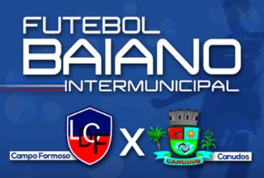 Campo Formoso e Canudos se enfrentam neste domingo pelo Intermunicipal