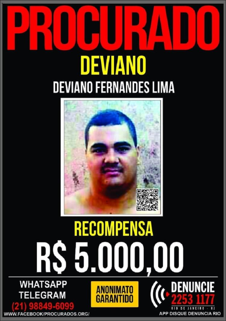 A SSP do RJ ofereceu R$ 5 mil por informações que levassem à prisão de Deviano