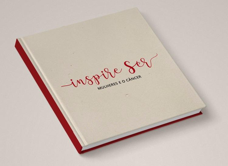 O livro 'Inspire Ser- Mulheres e o câncer' incentiva troca de experiências entre mulheres e novas perspectivas no enfrentamento da vida e da doença - Foto: Divulgação