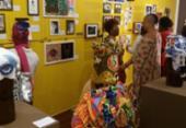 Exposição reúne empoderamento, resistência e valorização de origens afro-brasileiras | Foto: Divulgação