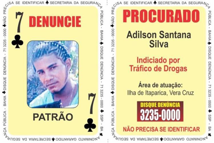 Adilson Santana da Silva, o Patrão, é o atual sete de paus do 'Baralho do Crime' - Foto: Divulgação | SSP-BA
