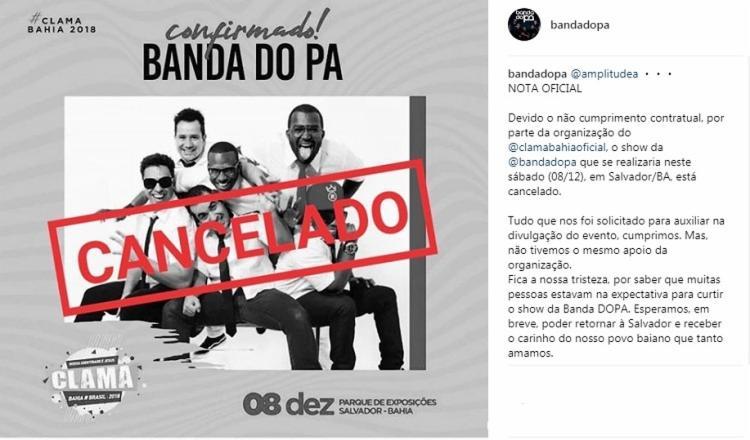 A Banda do Pa informou que o cancelamento do show foi devido ao não cumprimento contratual por parte da organização