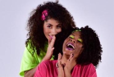 Xarás: Márcia Short e Márcia Castro se apresentam no Pelourinho | Divulgação