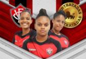 Futebol feminino do Vitória ganha três reforços para o Brasileirão A-1 | Foto: Divulgação | EC Vitória
