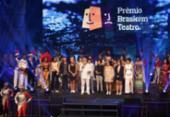Prêmio Braskem: discursos políticos e humor na festa teatral | Foto: Uendel Galter l Ag. A TARDE