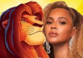 'O Rei Leão': Beyoncé solta a voz em novo teaser   Divulgação