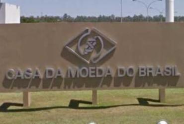 Decreto presidencial inclui Casa da Moeda no Programa Nacional de Desestatização |
