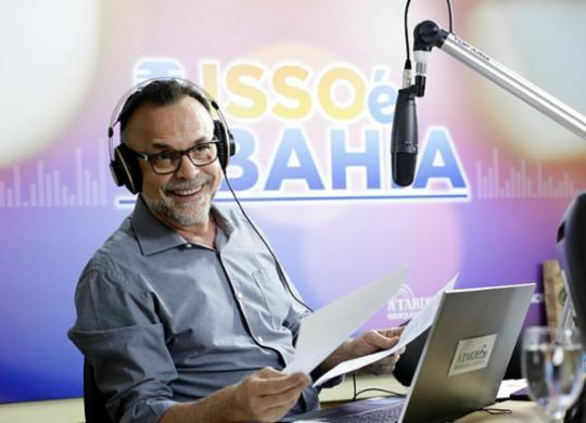Acompanhe o programa Isso é Bahia   Raul Spinassé   Ag. A TARDE