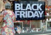 Black Friday deve aumentar em 20% vendas de unidades de produtos na Bahia | Foto: Shirley Stolze | Ag. A TARDE
