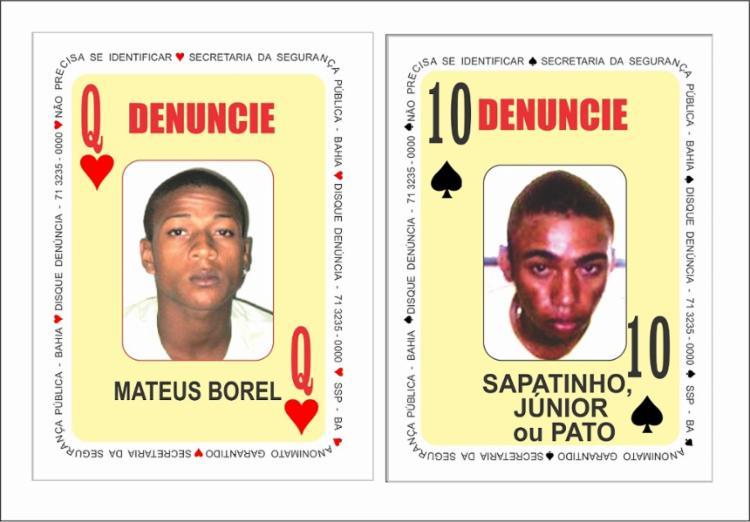 Suspeitos ocupam a 'dama de copas' e 'dez de espadas', respectivamente | Foto: Divulgação | SSP - Foto: Divulgação | SSP