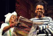 Elenco original da peça Ó Paí, Ó fazem montagem comemorativa | Foto: Divulgação
