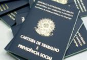 Emprego formal registra melhora na Bahia, mas desemprego segue em alta | Foto: Divulgação