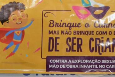 Campanha visa combater a exploração infantil no Carnaval | Reprodução