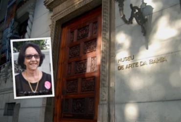Museóloga Ana Liberato assume a diretoria do Museu de Arte da Bahia |