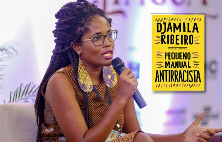 Um dos nomes de mais destaque do ativismo negro atual, Djamila Ribeiro lançou recentemente o livro 'Pequeno Manual Antirracista'   Foto: Salipi