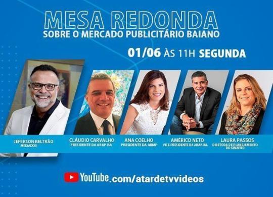 A TARDE debate mercado publicitário e economia em lives nesta segunda | Ag. A TARDE