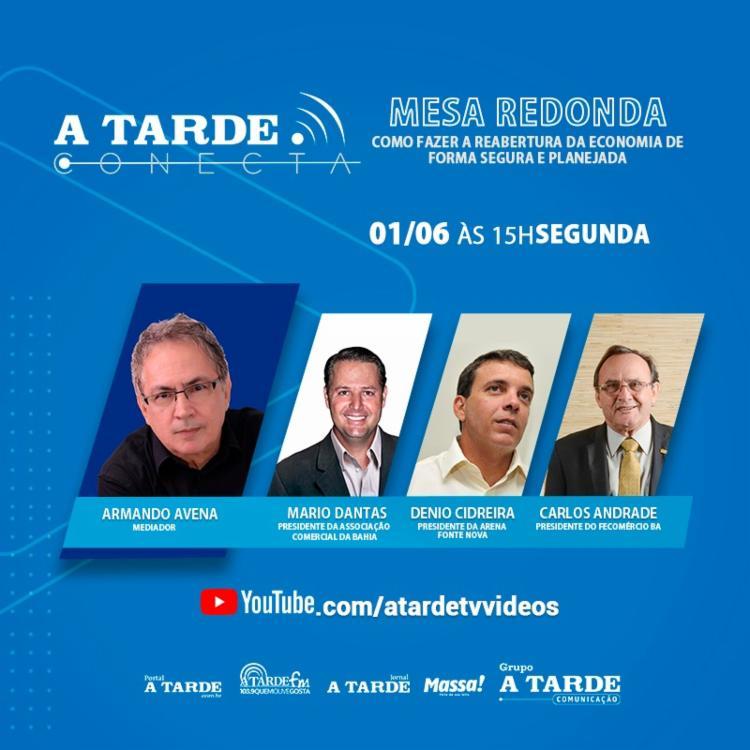 Armando Avena irá mediar mesa redonda sobre economia | Foto: Ag. A TARDE