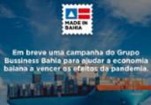 Grupo Business Bahia irá lançar campanha para economia   Divulgação