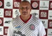 Após atrasos salariais, Agnaldo Liz deixa o comando do Atlético de Alagoinhas | Foto: Divulgação