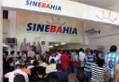SineBahia divulga vagas de trabalho para Salvador e Região Metropolitana | Foto: Divulgação