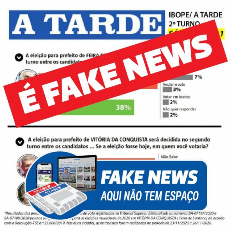 Pesquisa atribuída ao A TARDE sobre a corrida eleitoral em Feira de Santana é fake news - Foto: Reprodução