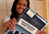 Matrícula do 'Universidade para Todos' começa hoje   Divulgação