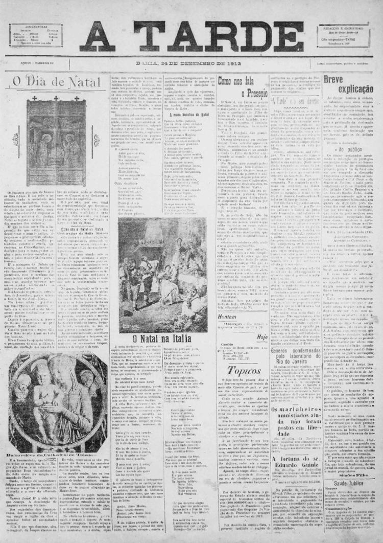 Em sua primeira edição de Natal, A TARDE produziu capa especial | Fotos: Arquivo A TARDE | 24.12.1912 - Foto: Arquivo A TARDE | 24.12.1912
