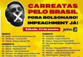 Salvador adere movimento nacional e realiza carreata pró-impeachmente de Bolsonaro | Foto: Divulgação