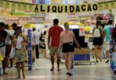 Com descontos de até 70%, Liquida Bahia começa nesta sexta | Foto: